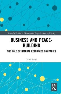 Business and Peace-Building: The Role of Natural Resources Companies