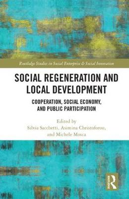 Social Regeneration and Local Development: Cooperation, Social Economy and Public Participation