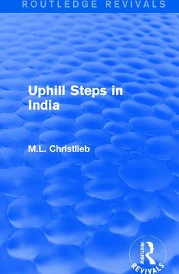 : Uphill Steps in India (1930)