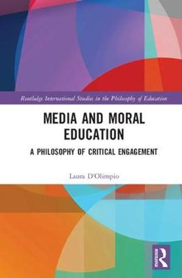 Media and Moral Education: A Philosophy of Critical Engagement