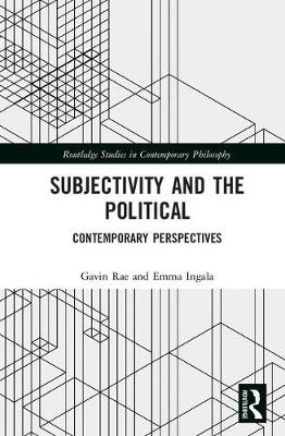 Subjectivity and the Political: Contemporary Perspectives
