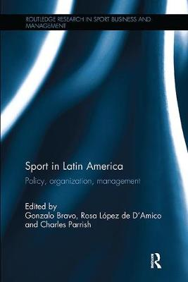 Sport in Latin America: Policy, Organization, Management