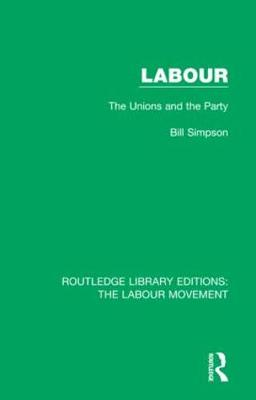 Labour: The Unions and the Party
