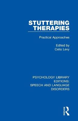 Stuttering Therapies: Practical Approaches