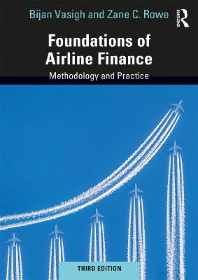 Foundations of Airline Finance: Methodology and Practice