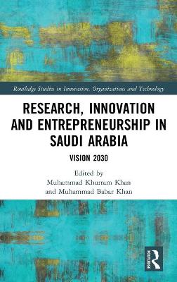 Research, Innovation and Entrepreneurship in Saudi Arabia: Vision 2030