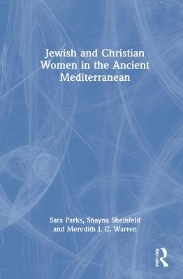 Jewish and Christian Women in the Ancient Mediterranean