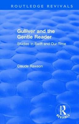: Gulliver and the Gentle Reader (1991): Studies in Swift and Our Time
