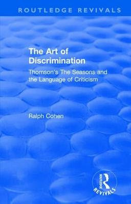 : The Art of Discrimination (1964): Thomson's The Seasons and the Language of Criticism