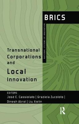 Transnational Corporations and Local Innovation: BRICS National Systems of Innovation