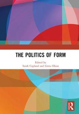 The Politics of Form