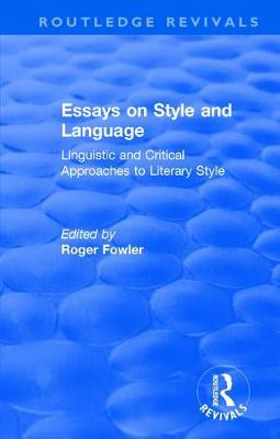 : Essays on Style and Language (1966): Linguistic and Critical Approaches to Literary Style
