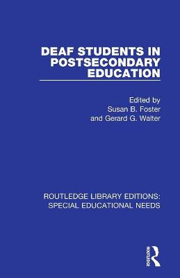 Deaf Students in Postsecondary Education