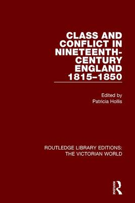 Class and Conflict in Nineteenth-Century England: 1815-1850