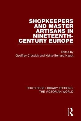 Shopkeepers and Master Artisans in Ninteenth-Century Europe