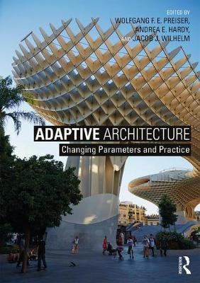 Adaptive Architecture: Changing Parameters and Practice