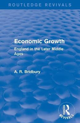 Economic Growth: England in the Later Middle Ages
