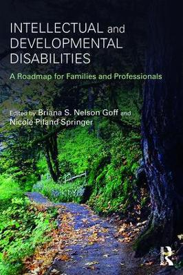 Intellectual and Developmental Disabilities: A Roadmap for Families and Professionals
