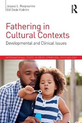 Fathering in Cultural Contexts: Developmental and Clinical Issues