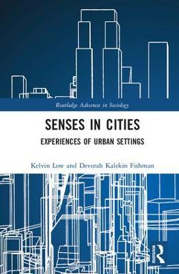 Senses in Cities: Experiences of Urban Settings
