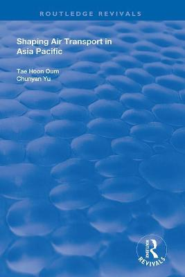 Shaping Air Transport in Asia Pacific