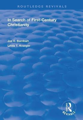 In Search of First-Century Christianity