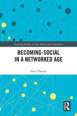 Becoming-Social in a Networked Age