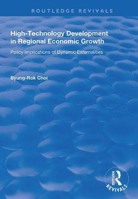 High-Technology Development in Regional Economic Growth: Policy Implications of Dynamic Externalities