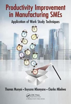 Productivity Improvement in Manufacturing SMEs: Application of Work Study