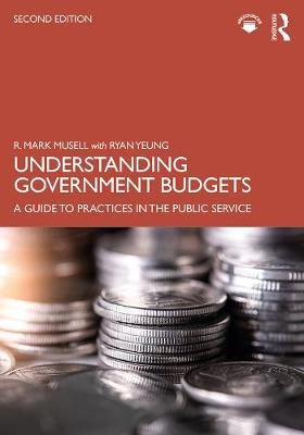Understanding Government Budgets: A Guide to Practices in the Public Service