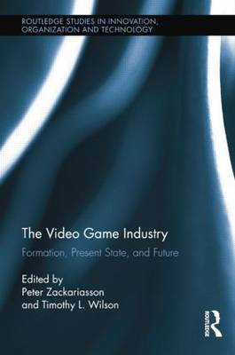 The Video Game Industry: Formation, Present State, and Future