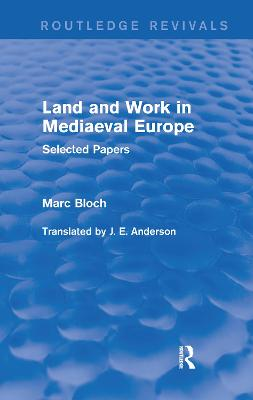 Land and Work in Mediaeval Europe: Selected Papers