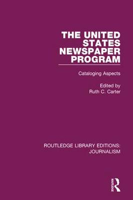 The United States Newspaper Program: Cataloging Aspects