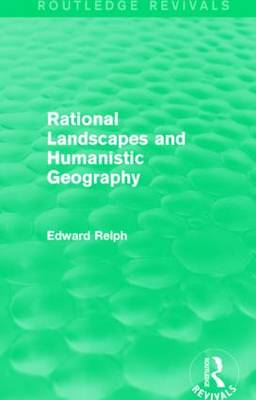 Rational Landscapes and Humanistic Geography