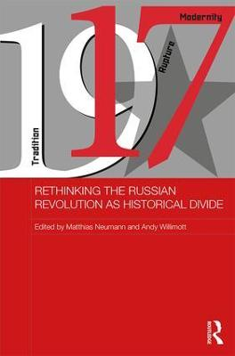 Rethinking the Russian Revolution as Historical Divide