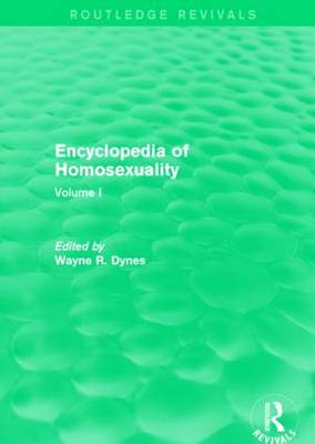 Encyclopedia of Homosexuality: Volume I