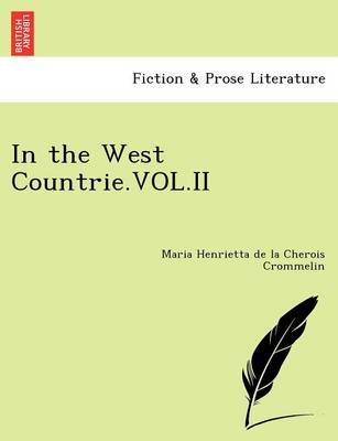 In the West Countrie.Vol.II