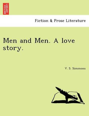 Men and Men. a Love Story.