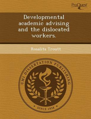 Developmental Academic Advising and the Dislocated Workers