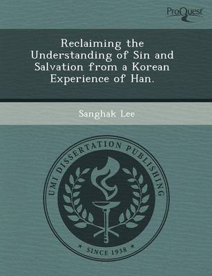 Reclaiming the Understanding of Sin and Salvation from a Korean Experience of Han