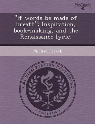 If Words Be Made of Breath: Inspiration