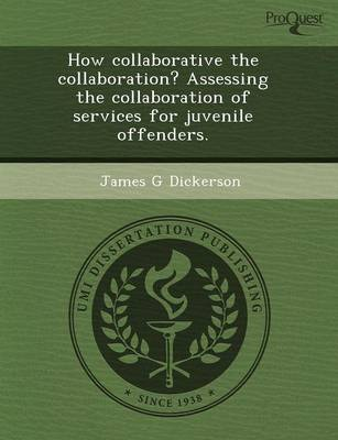 How Collaborative the Collaboration? Assessing the Collaboration of Services for Juvenile Offenders
