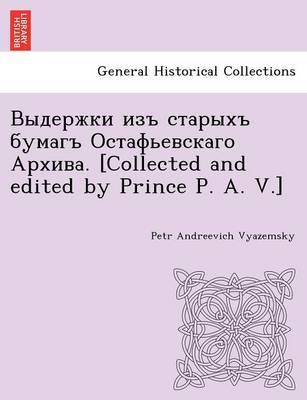 . [Collected and Edited by Prince P. A. V.]