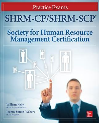 SHRM-CP/SHRM-SCP Certification Practice Exams - William