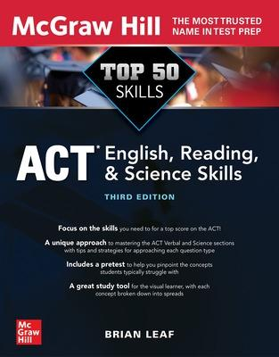Top 50 ACT English, Reading, and Science Skills, Third Edition