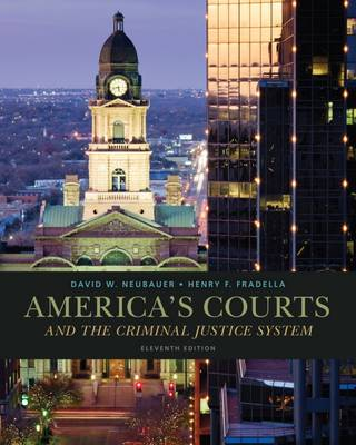 Cengage Advantage Books: America's Courts and the Criminal Justice System
