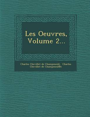 Les Oeuvres, Volume 2...