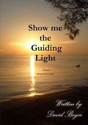 Show me the Guiding Light v3