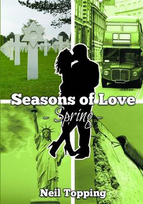 Seasons of Love: Spring