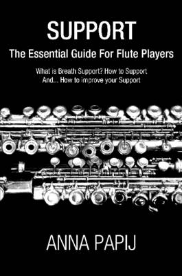 Support: The Essential Guide For Flute Players
